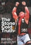 The Stone Cold Truth (WWE) - Steve Austin