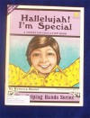 Hallelujah! I'm Special (The Helping Hands Series) - Rebecca Daniel