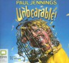 Unbearable! (Uncollected) - Paul Jennings