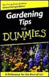 Gardening Tips for Dummies - National Gardening Association, Tamara Castleman