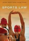 Sports Law - David Thorpe, Antonio Buti, Chris Davies, Saul Fridman