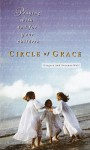 Circle of Grace: Praying with--and for--Your Children - Gregory Wolfe, Suzanne M. Wolfe
