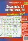 Rand McNally Savannah/Hilton Head, Ga Easyfinder Plus Map (Easyfinder Plus Map) - Rand McNally