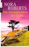 Die Unendlichkeit Der Liebedrei Romane In Einem Band - Nora Roberts