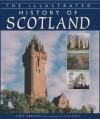 The Illustrated History of Scotland - Chris J. Tabraham, Colin Baxter