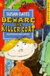 Beware The Killer Coat (Sprinters) - Susan Gates