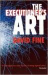 Executioner's Art - David Fine