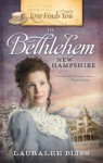 Love Finds You in Bethlehem, New Hampshire - Lauralee Bliss