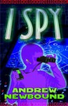 I, Spy. - Andrew Newbound