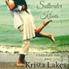 Saltwater Kisses: A Billionaire Love Story - Krista Lakes, Alicia Harris