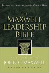 The Maxwell Leadership Bible: Lessons in Leadership from the Word of God – New King James Version - John C. Maxwell, Anonymous