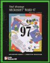 Total Advantage: Microsoft Word 97 - Sarah Hutchinson-Clifford, Glen J. Coulthard