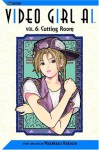 Video Girl Ai, Vol. 06: Cutting Room - Masakazu Katsura