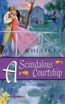 Mills & Boon : A Scandalous Courtship - Gail Whitiker