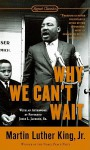 Why We Can't Wait - Martin Luther King Jr., Jesse L. Jackson Jr.