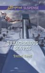 Treacherous Slopes - Terri Reed