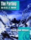 The Parting - An O.C.L.T. Novel - David Niall Wilson