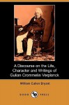 A Discourse on the Life, Character and Writings of Gulian Crommelin Verplanck (Dodo Press) - William Cullen Bryant