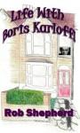 Life With Boris Karloff! - Rob Shepherd