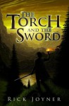 The Torch and the Sword (Final Quest) - Rick Joyner