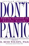 Don't Panic: Taking Control of Anxiety Attacks - R. Reid Wilson, Aaron T. Beck