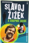 Introducing Slavoj Zizek - Christopher Kul-Want, Piero