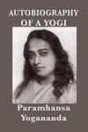 Autobiography of a Yogi - With Pictures - Paramahansa Yogananda