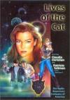 Lives of the Cat - Larry Weiner, Claudia Christian, Patricia Tallman