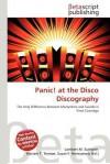 Panic! at the Disco Discography - Lambert M. Surhone, Mariam T. Tennoe, Susan F. Henssonow