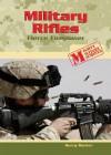 Military Rifles: Fierce Firepower - Gerry Souter
