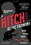 A Hitch at the Fairmont - Jim Averbeck, Nick Bertozzi