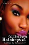 Call Her Queen Hatshepsut - daPharoah69