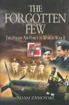 The Forgotten Few: The Polish Air Force in World War II - Adam Zamoyski