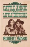 Cattle Annie and Little Britches - Robert Ward