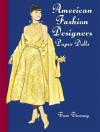 American Fashion Designers Paper Dolls - Tom Tierney