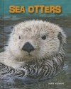 Sea Otters (Living in the Wild: Sea Mammals) - Louise Spilsbury