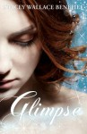 Glimpse - Stacey Wallace Benefiel