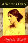 A Writer's Diary (1918 - 1941) - Virginia Woolf