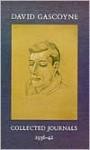 David Gascoyne: Collected Journals, 1936-42 - Kathleen Raine