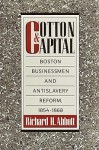 Cotton and Capital - Richard H. Abbott