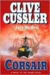 Corsair (Oregon Files Series #6) - Jack Du Brul, Clive Cussler