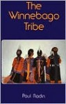 The Winnebago Tribe - Paul Radin