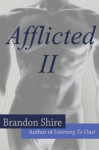 Afflicted II - Brandon Shire