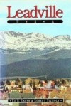 Leadville U.S.A. - Ed B. Larsh, Robert Nichols
