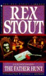 The Father Hunt (Nero Wolfe, #43) - Rex Stout
