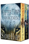 Shifter Town Enforcement Box Set (Books 1 & 2) - Sadie Hart