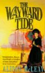 wayward tide. - Alison McLeay