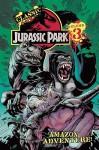 Classic Jurassic Park Volume 3: Amazon Adventure - Claude St. Aubin, Neil Barrett Jr., Michael Golden, Renee Witterstaetter, Steve Englehart, Andrew Pepoy, Ed Murr, Bob Almond, Neil Vokes