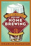The Complete Joy of Homebrewing - Charles Papazian
