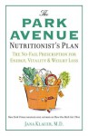 Park Avenue Nutritionists Plan - Jana Klauer